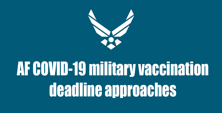 DAF COVID-19 military vaccination deadlines approaches